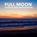 November 2016 Full Moon. Super Full Moon Brings Change and Integration. (Practice)