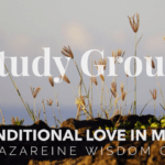 The Nazareine Wisdom Circle. Ascending Mystical Practice Connecting to Love of Learning & Learning of Love.