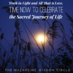 The Nazareine Speaks on Truth in Light & All That Is Love