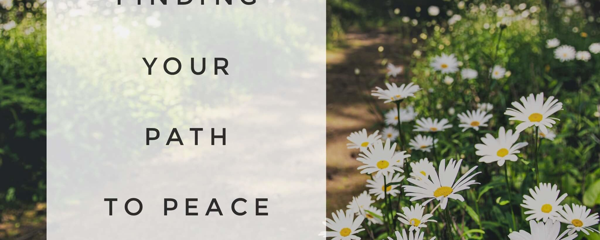 Practice. Finding Your Path to Peace.