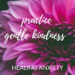 Healing Anxiety With Self Love.