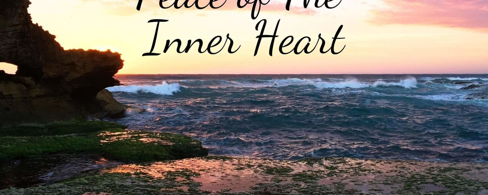 Peace of the Inner Heart